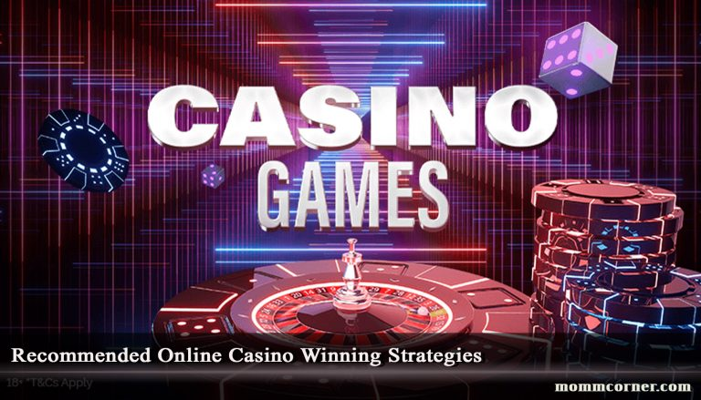 Recommended Online Casino Winning Strategies